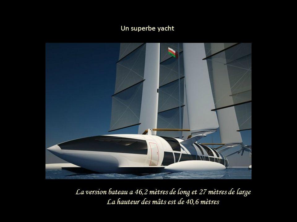 La version bateau a 46,2 mètres de long et 27 mètres de large La hauteur des mâts est de 40,6 mètres Un superbe yacht