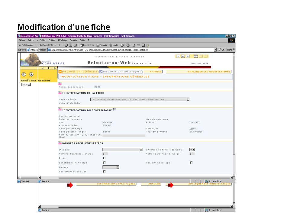 Modification dune fiche Apportez les modifications nécessaires dans lécran dinformations générales Et si nécessaire, dans lécran dinformations spécifiques.