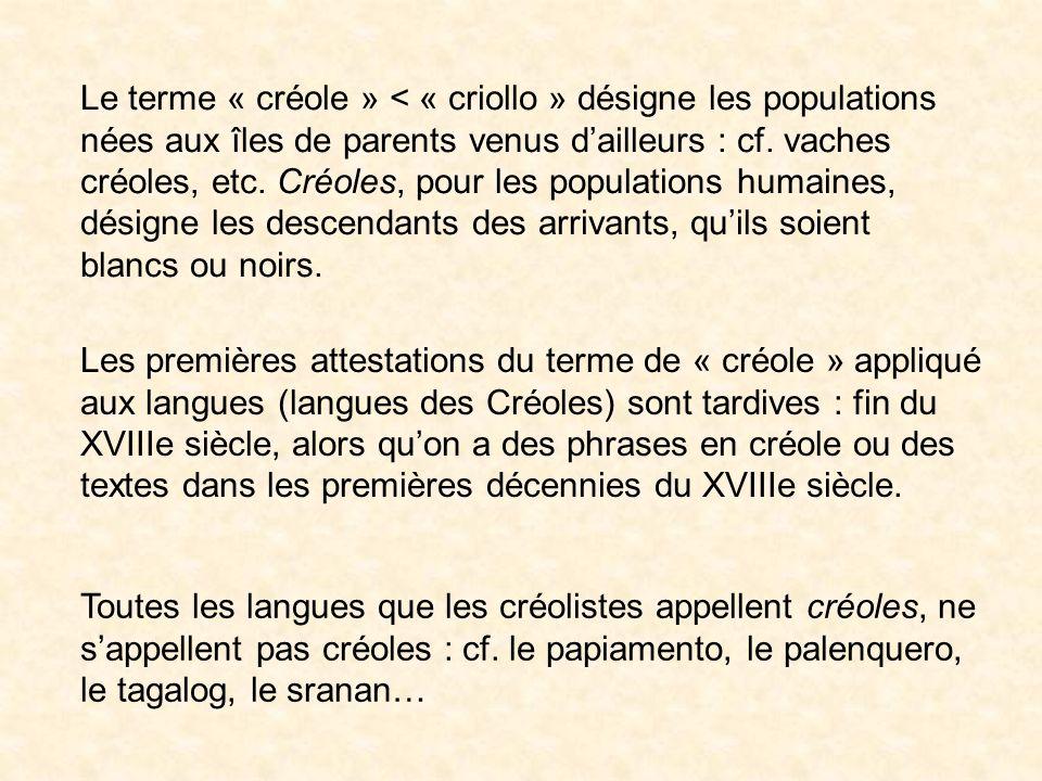 Mais ces langues à lorigine ne sappellent pas créoles : Exemple dun texte : Moreau de Saint-Méry, 1797, Description typographique, physique, civile, p