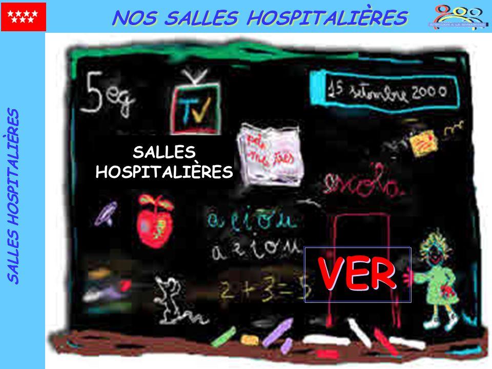 DIRECCIÓN GENERAL DE PROMOCIÓN EDUCATIVA NOS SALLES HOSPITALIÈRES VER SALLES HOSPITALIÈRES SALLES HOSPITALIÈRES