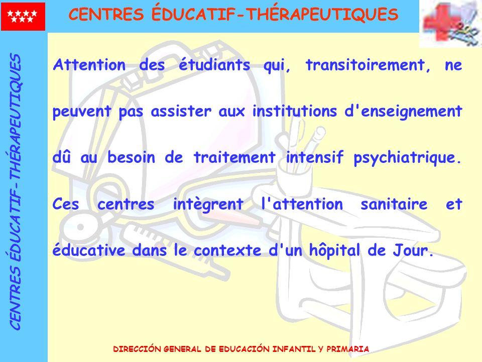 DIRECCIÓN GENERAL DE EDUCACIÓN INFANTIL Y PRIMARIA Attention des étudiants qui, transitoirement, ne peuvent pas assister aux institutions d'enseigneme