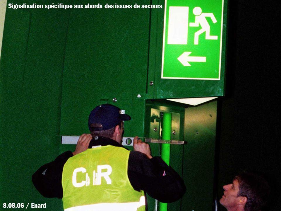 Signalisation spécifique aux abords des issues de secours 8.08.06 / Enard