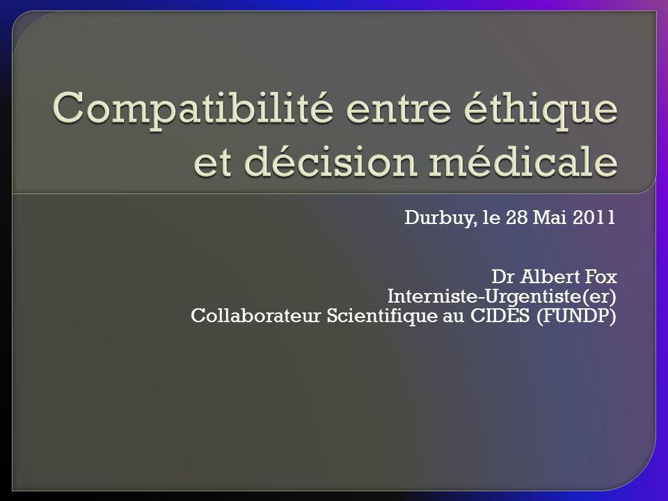 Durbuy, le 28 Mai 2011 Dr Albert Fox Interniste-Urgentiste(er) Collaborateur Scientifique au CIDES (FUNDP)