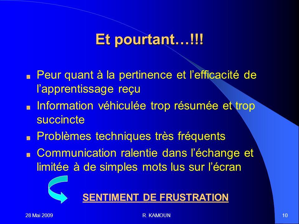 28 Mai 2009R. KAMOUN10 Et pourtant…!!.