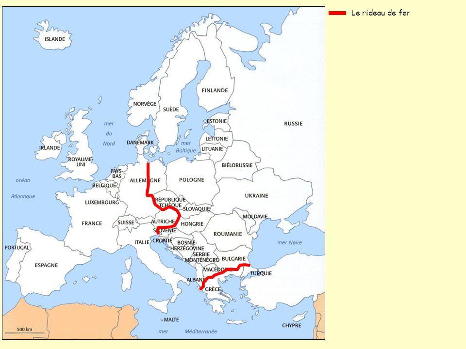 L Europe de l Ouest Le rideau de fer L Europe de lEst Etat resté neutre