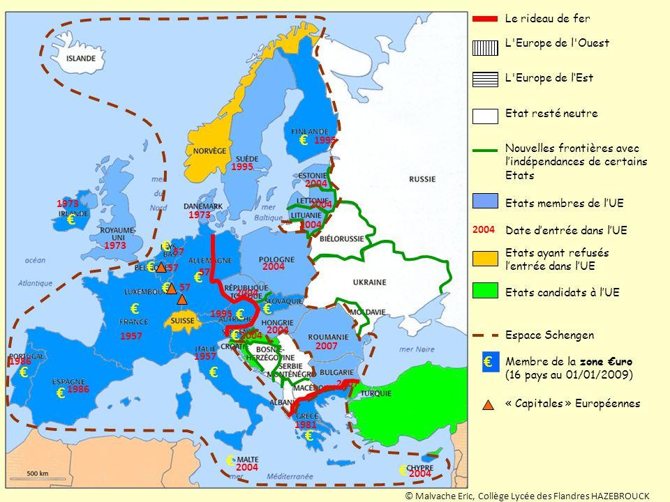 L'Europe de l'Ouest Le rideau de fer L'Europe de lEst Etat resté neutre Nouvelles frontières avec lindépendances de certains Etats Membre de la zone u