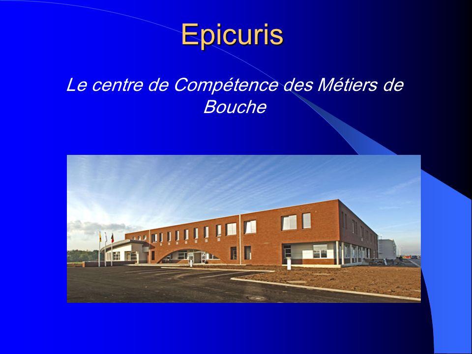 Epicuris Le centre de Compétence des Métiers de Bouche