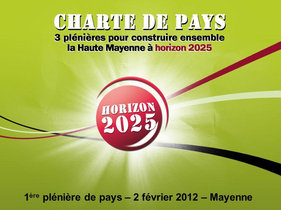 1 ère plénière de pays – 2 février 2012 – Mayenne