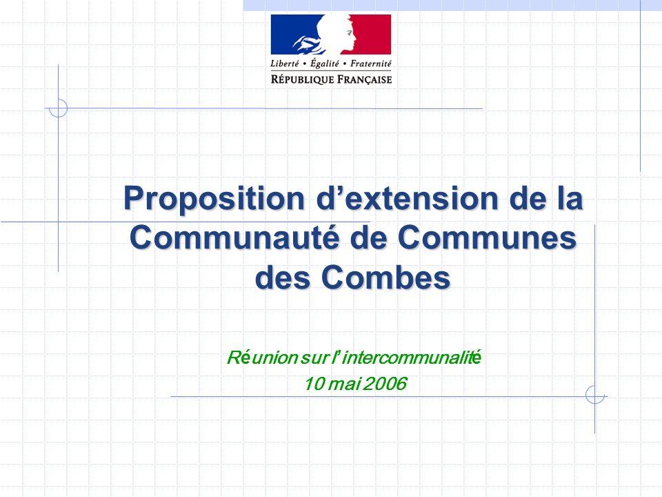 Proposition dextension de la Communauté de Communes des Combes R é union sur l intercommunalit é 10 mai 2006