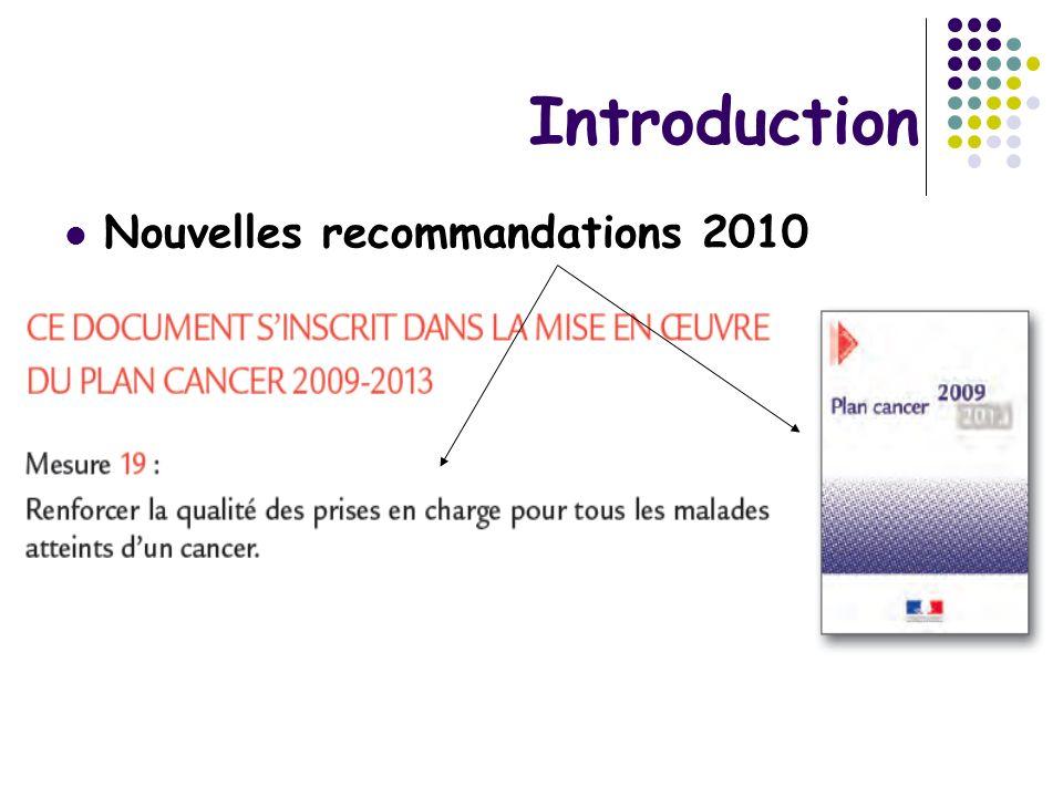 Introduction Nouvelles recommandations 2010