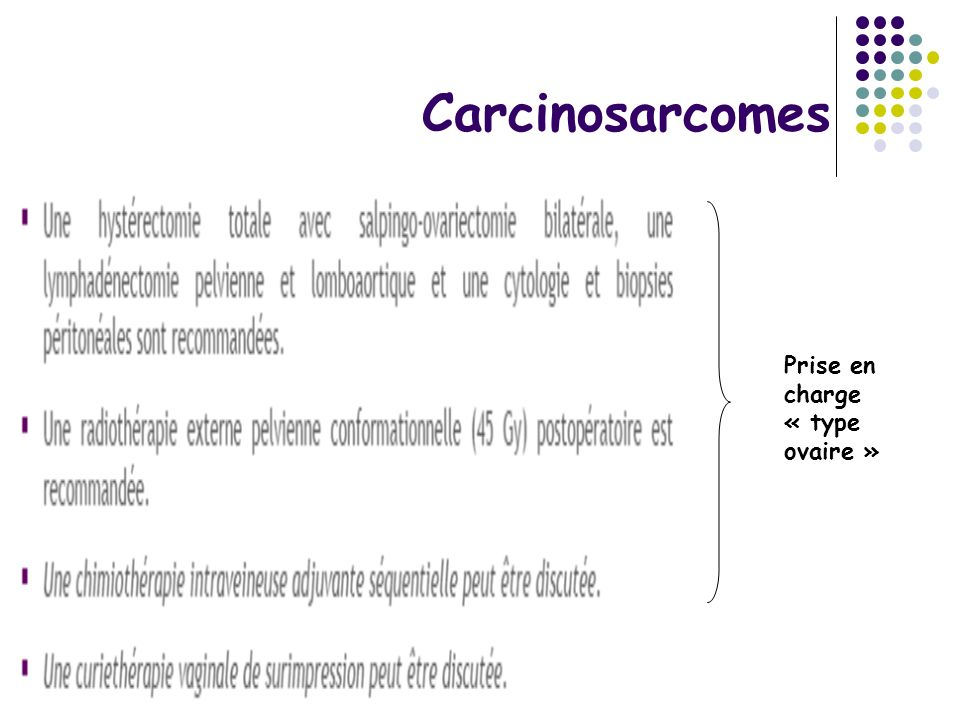 Carcinosarcomes Prise en charge « type ovaire »
