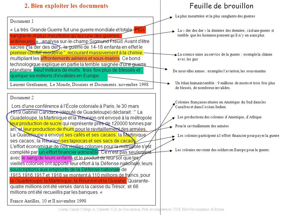 Martin Claude Collège A. Calmette N.D. de Gravenchon, Pôle de compétences TICE Hist-Géo académie de Rouen 2. Bien exploiter les documents Document 1 «