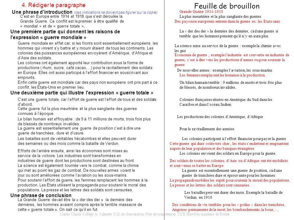 Martin Claude Collège A. Calmette N.D. de Gravenchon, Pôle de compétences TICE Hist-Géo académie de Rouen 4. Rédiger le paragraphe Une phrase d'introd