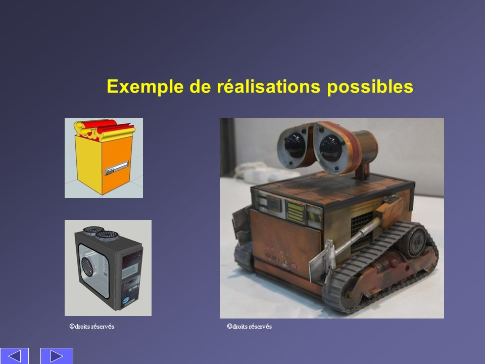 Exemple de réalisations possibles © droits r é serv é s
