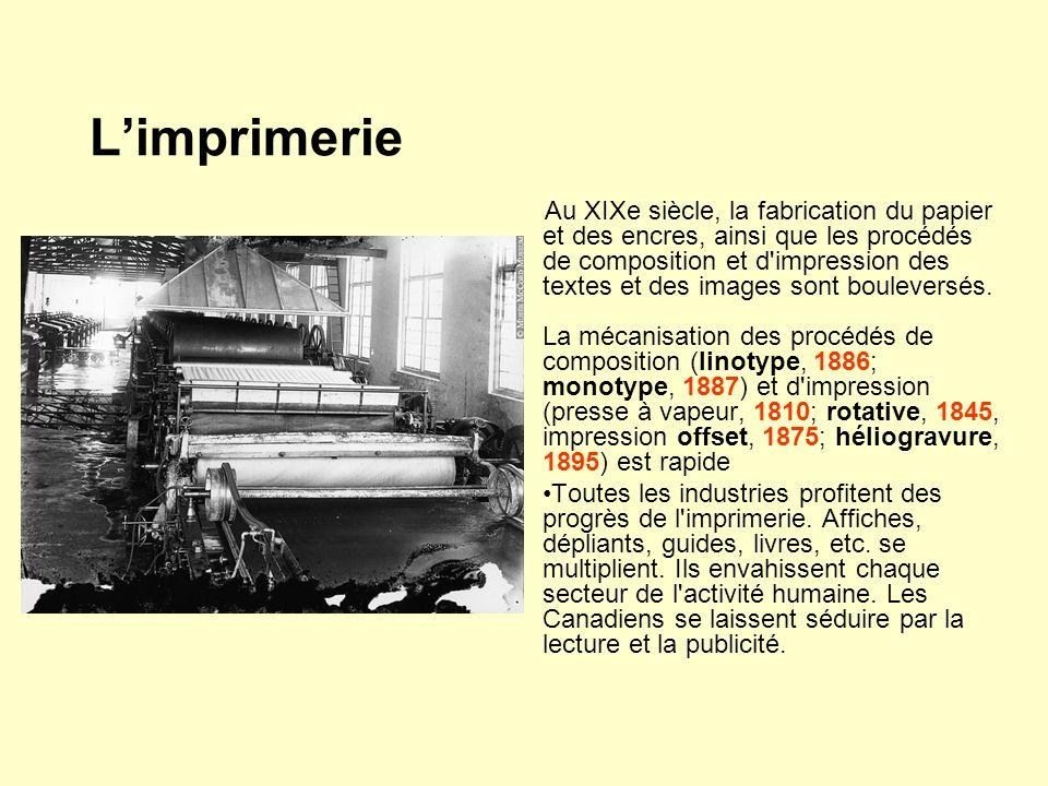 Limprimerie Au XIXe siècle, la fabrication du papier et des encres, ainsi que les procédés de composition et d'impression des textes et des images son