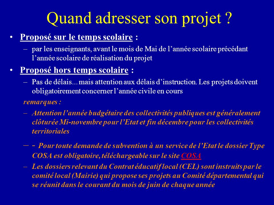 Quand adresser son projet .