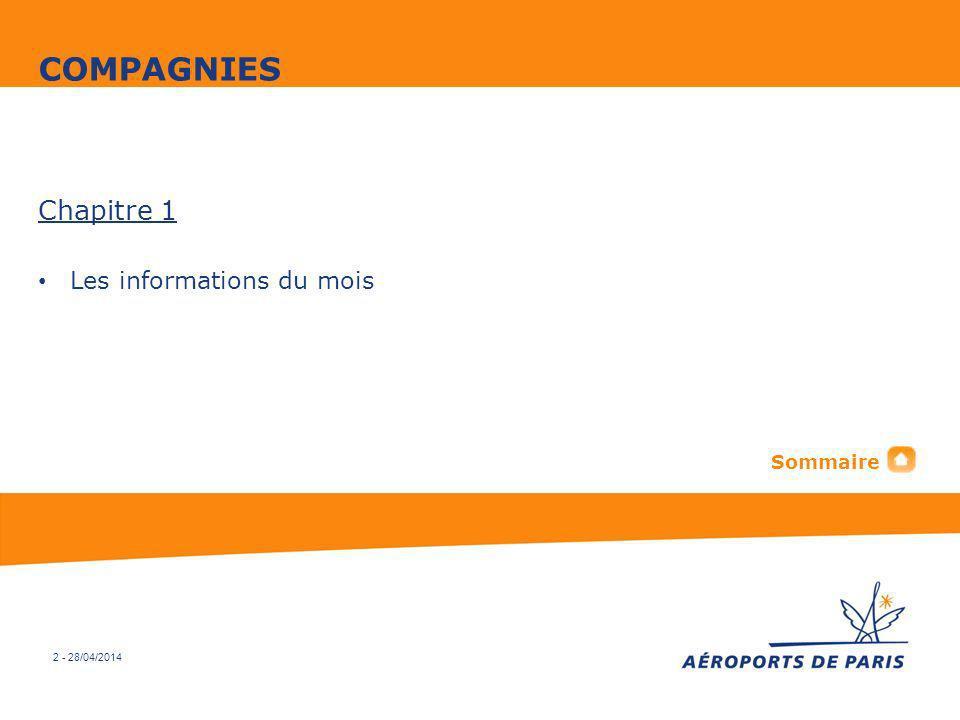 2 - 28/04/2014 Chapitre 1 Les informations du mois COMPAGNIES Sommaire
