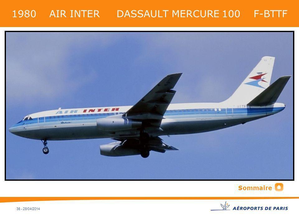 36 - 28/04/2014 1980 AIR INTER DASSAULT MERCURE 100 F-BTTF Sommaire