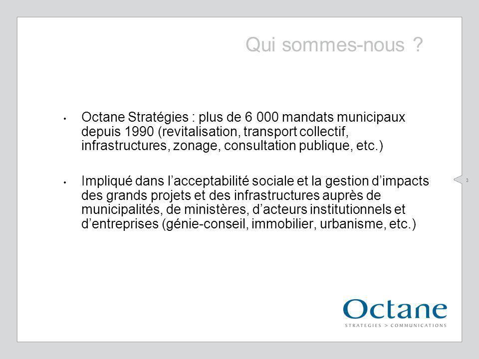 3 Octane Stratégies : plus de 6 000 mandats municipaux depuis 1990 (revitalisation, transport collectif, infrastructures, zonage, consultation publiqu