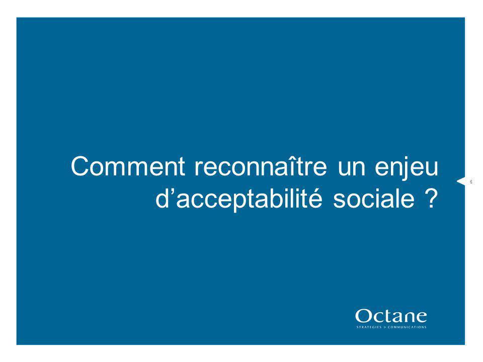 6 Comment reconnaître un enjeu dacceptabilité sociale