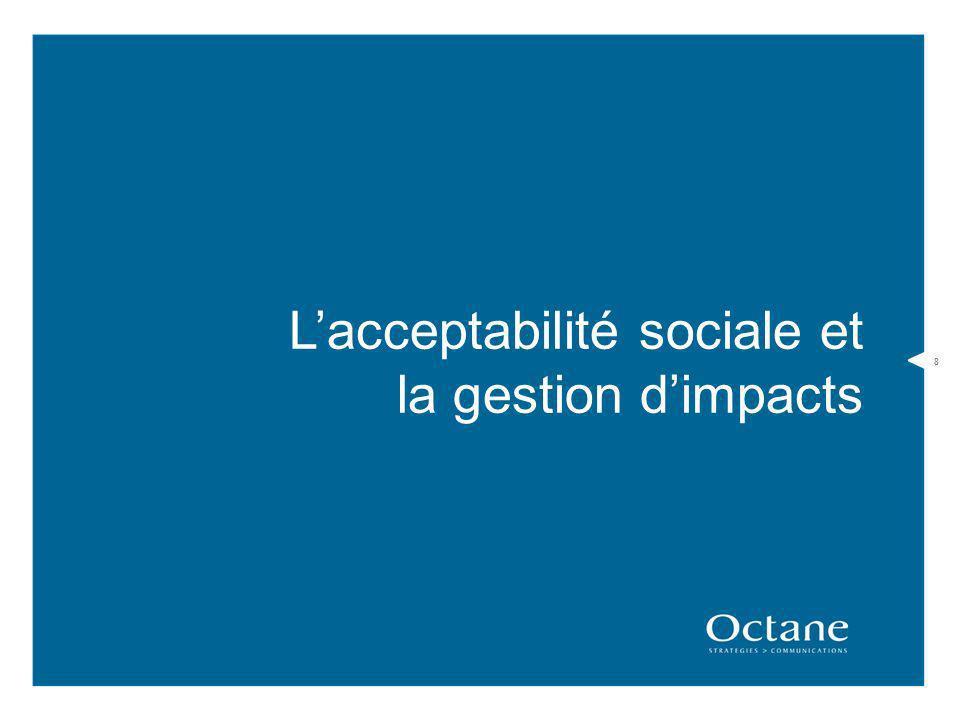 8 Lacceptabilité sociale et la gestion dimpacts