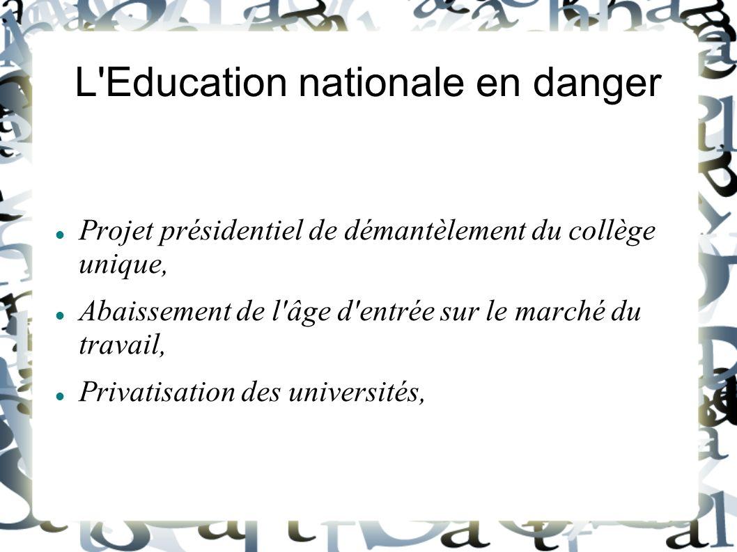 L'Education nationale en danger Projet présidentiel de démantèlement du collège unique, Abaissement de l'âge d'entrée sur le marché du travail, Privat