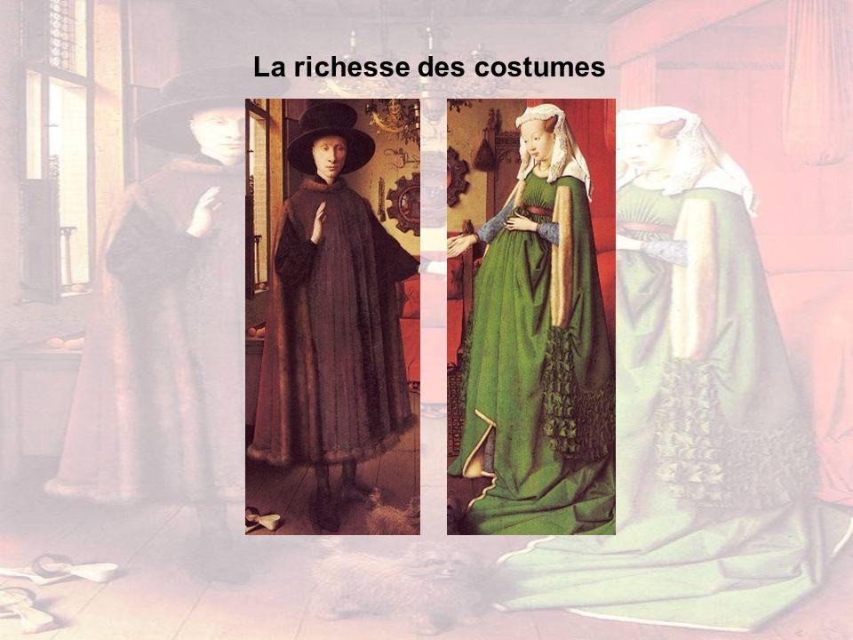 La richesse des costumes