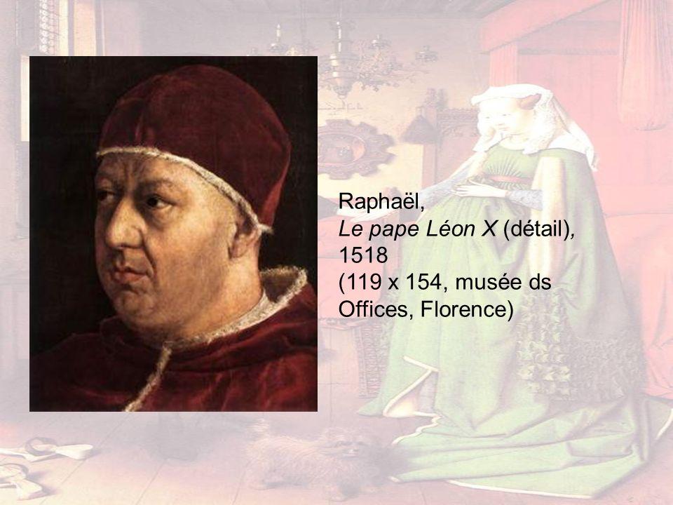 Raphaël, Le pape Léon X (détail), 1518 (119 x 154, musée ds Offices, Florence)