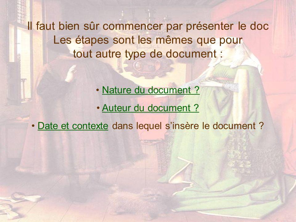 Nature du document ? Auteur du document ? Date et contexte dans lequel sinsère le document ?Date et contexte