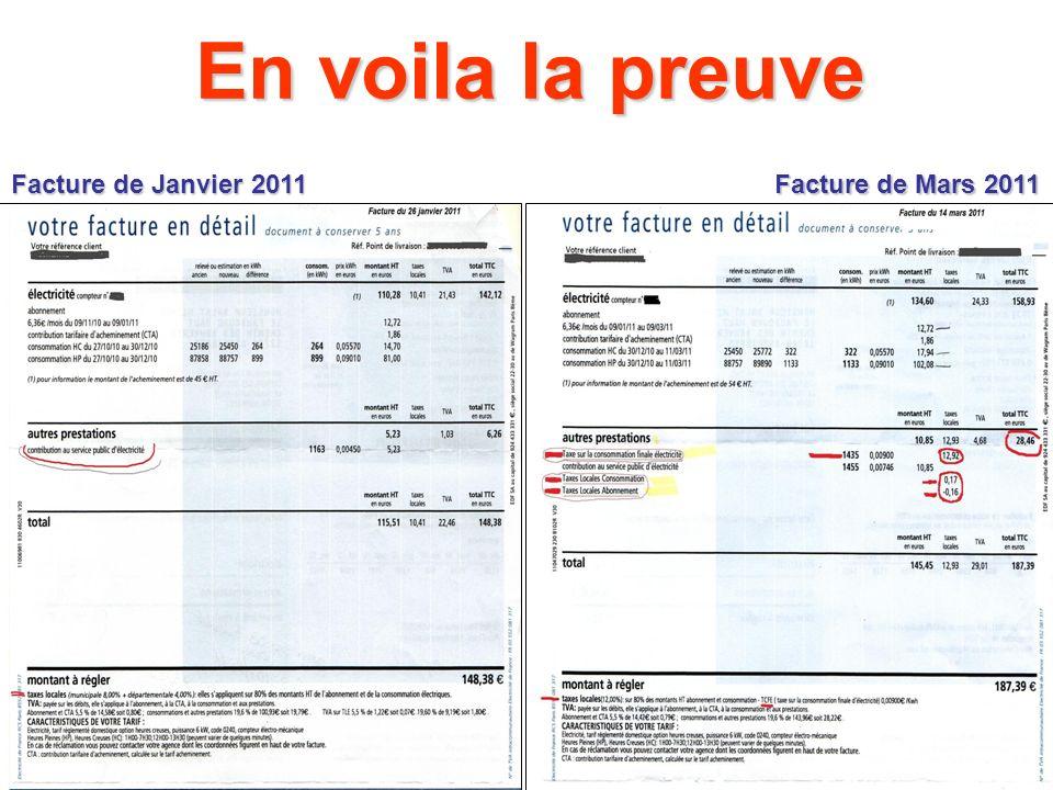 En voila la preuve Facture de Janvier 2011 Facture de Mars 2011