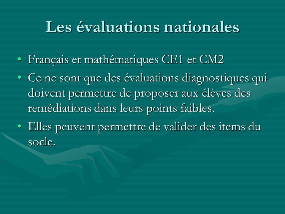 Les évaluations nationales Français et mathématiques CE1 et CM2Français et mathématiques CE1 et CM2 Ce ne sont que des évaluations diagnostiques qui d