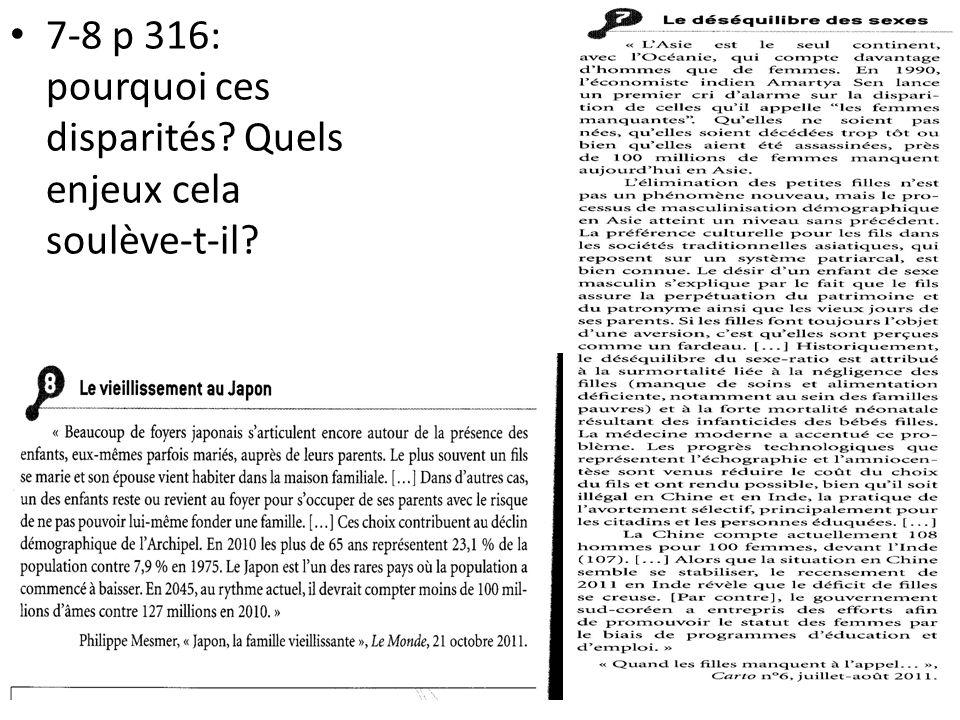 7-8 p 316: pourquoi ces disparités? Quels enjeux cela soulève-t-il?