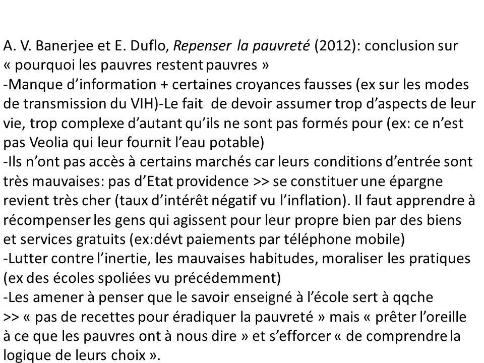 A. V. Banerjee et E. Duflo, Repenser la pauvreté (2012): conclusion sur « pourquoi les pauvres restent pauvres » -Manque dinformation + certaines croy