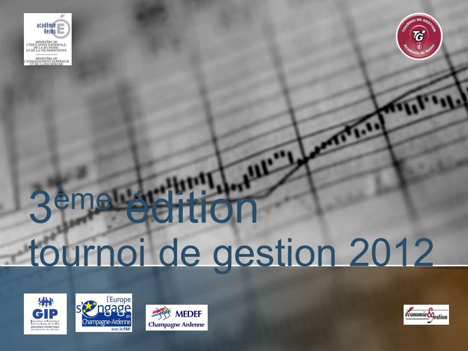 3 ème édition tournoi de gestion 2012