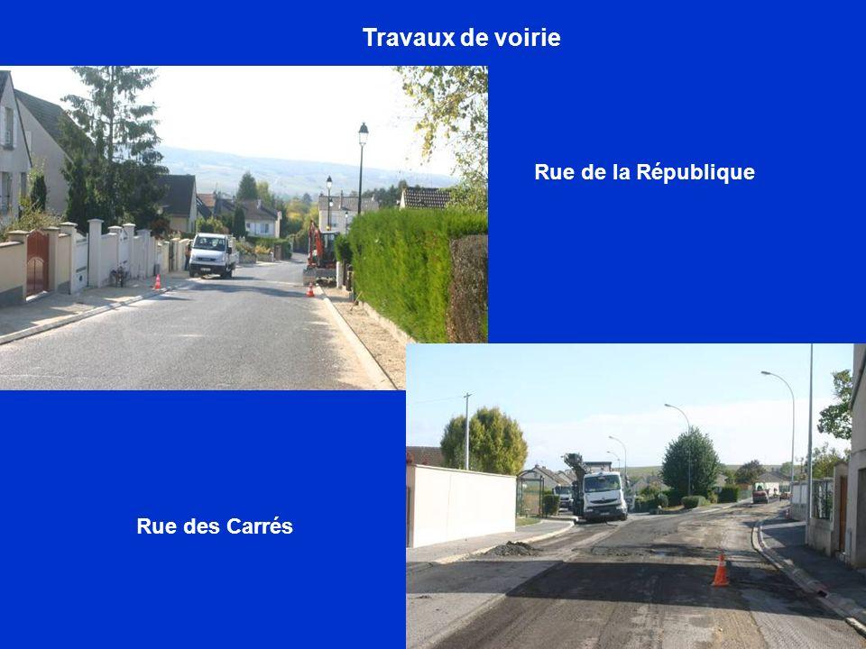 Travaux de voirie Rue des Carrés Rue de la République