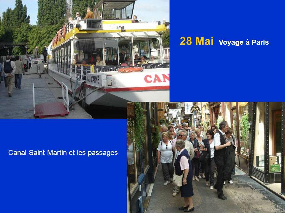 28 Mai Voyage à Paris Canal Saint Martin et les passages