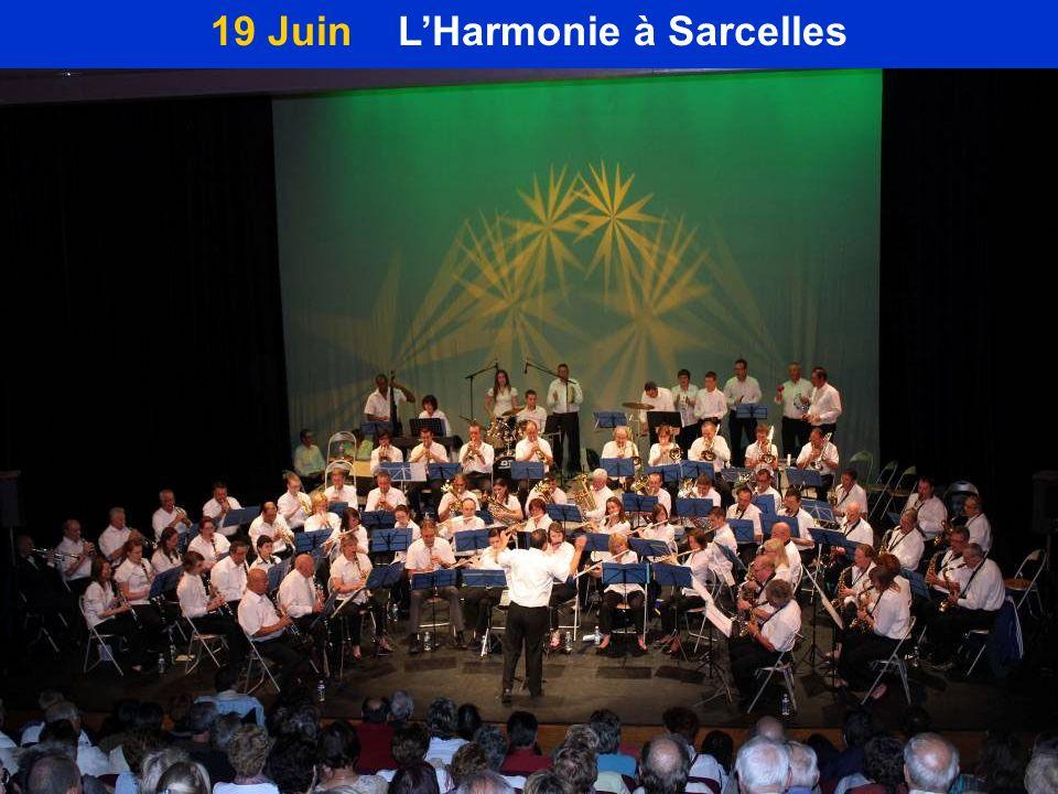 19 Juin LHarmonie à Sarcelles
