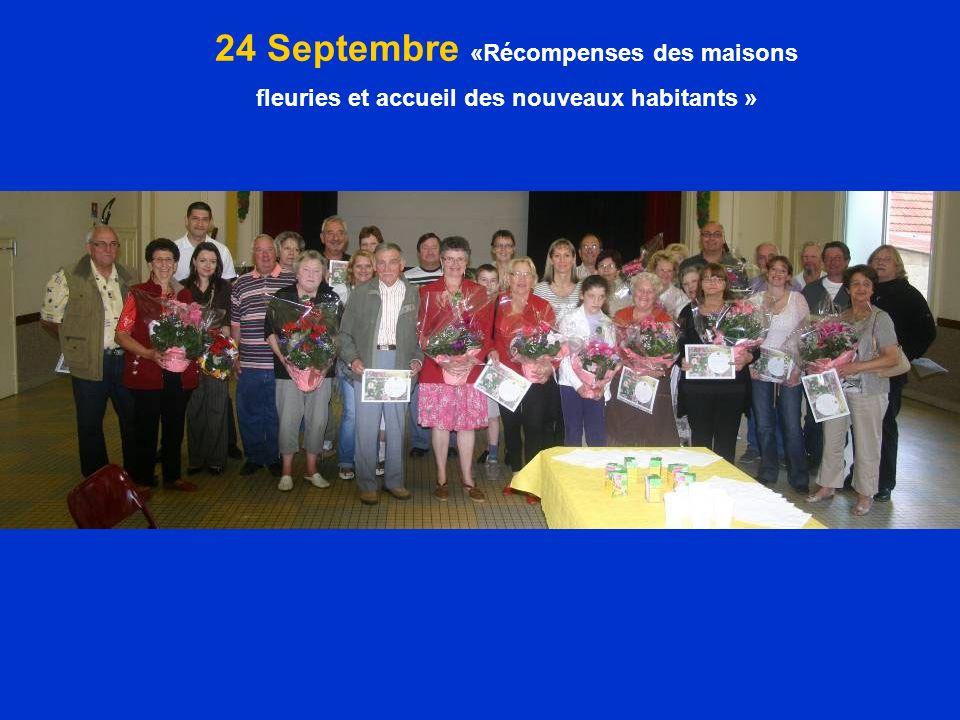 24 Septembre «Récompenses des maisons fleuries et accueil des nouveaux habitants »