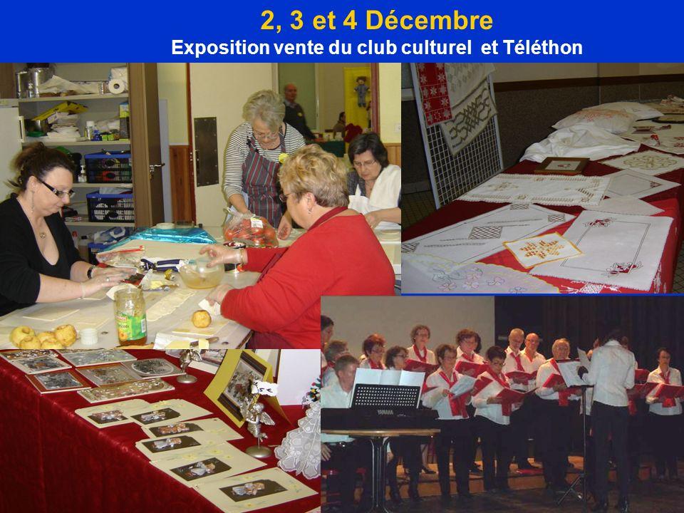 2, 3 et 4 Décembre Exposition vente du club culturel et Téléthon