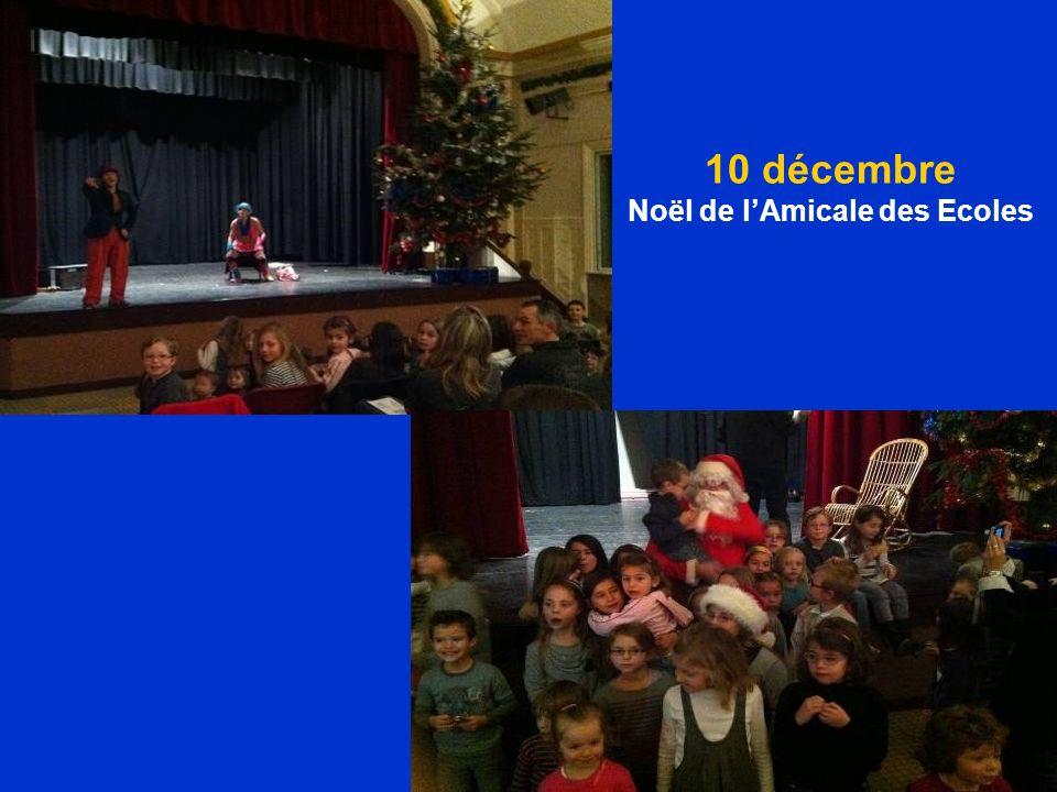 10 décembre Noël de lAmicale des Ecoles