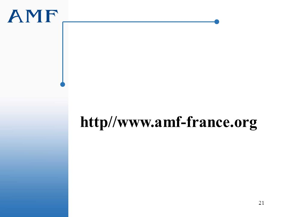 21 http//www.amf-france.org