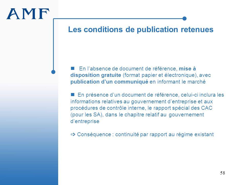 58 En labsence de document de référence, mise à disposition gratuite (format papier et électronique), avec publication dun communiqué en informant le
