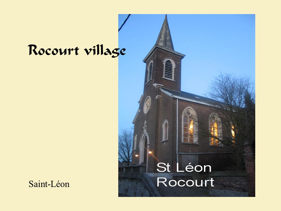 Rocourt village Saint-Léon