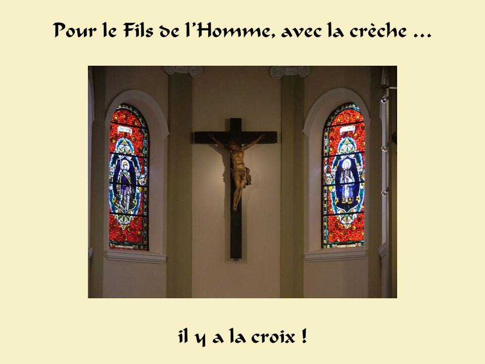 Croix Pour le Fils de lHomme, avec la crèche … il y a la croix !