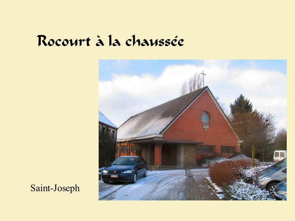 Rocourt chaussée Rocourt à la chaussée Saint-Joseph