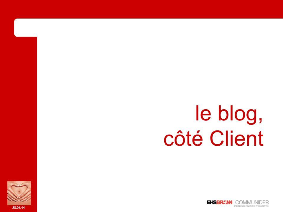 28.04.14 le blog, côté Client