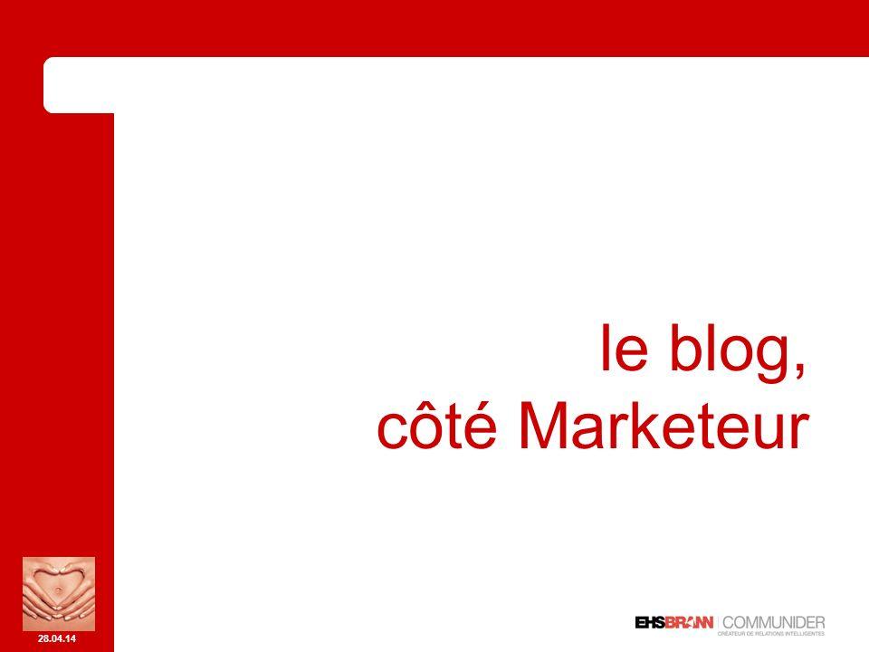 28.04.14 le blog, côté Marketeur