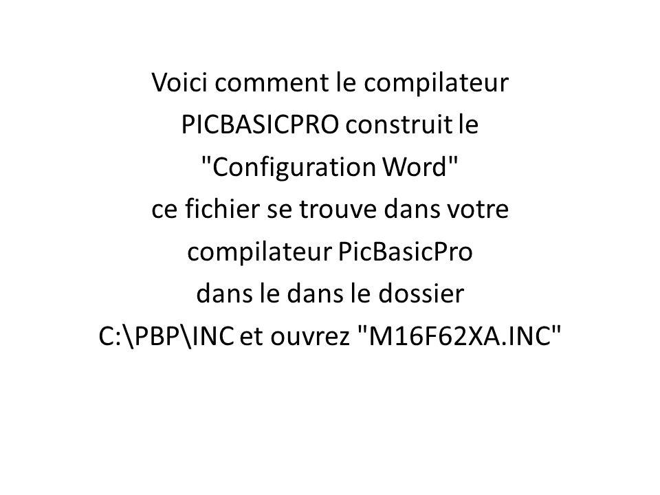 Voici comment le compilateur PICBASICPRO construit le