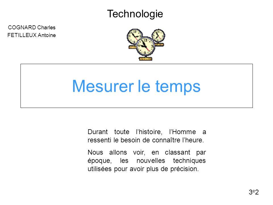 La préhistoire Le gnomon Le gnomon est le premier instrument de mesure du temps, datant de la préhistoire.