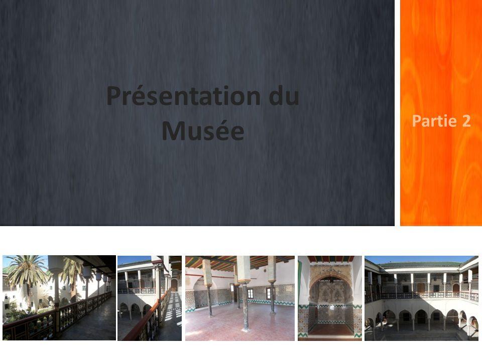 Présentation du Musée Partie 2